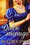 Dulce enemigo / Sweet Enemy (Spanish Edition)