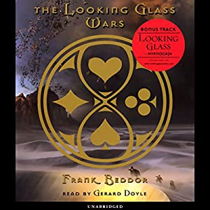 The Looking Glass Wars Audiobook