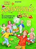 img - for Das Adventsspiele-Buch book / textbook / text book