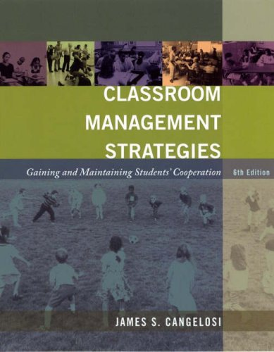 Classroom Management Strategies: Gaining and Maintaining...