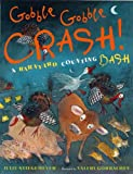 Gobble-Gobble Crash, a Barnyard Counting Bash