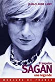 img - for francoise sagan, une legende book / textbook / text book