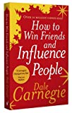 How to Win Friends and Influence People (0091906814) by Carnegie, Dale