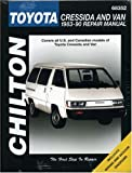 Toyota Cressida and Van, 1983-90 (Chilton's Total Car Care Repair Manual)