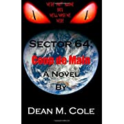 SECTOR 64: Coup de Main (Paperback) By Dean M. Cole          Buy new: $10.79 18 used and new from $5.00     Customer Rating: