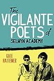 The Vigilante Poets of Selwyn Academy