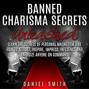 Banned Charisma Secrets Unleashed Audiobook