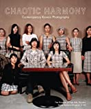 Chaotic Harmony: Contemporary Korean Photography (Museum of Fine Arts, Houston)