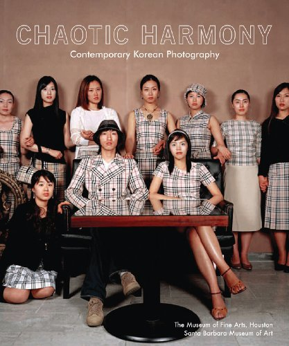 Chaotic Harmony: Contemporary Korean Photography (Museum of Fine Arts, Houston) PDF