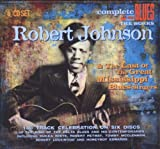echange, troc Robert Johnson - Robert Johnson & The Last Of The Great Mississippi Blues Singers