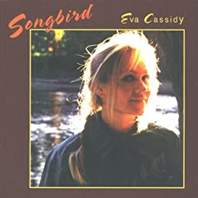 Songbird: Eva Cassidy