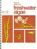 img - for How to Know the Freshwater Algae book / textbook / text book