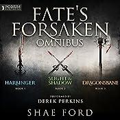 The Fate's Forsaken Omnibus: Books 1-3 and Prequel Novella | Shae Ford
