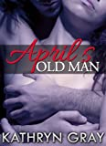 img - for April's Old Men book / textbook / text book