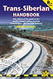 img - for Trans-Siberian Handbook, 8th: Eighth edition of the guide to the world's longest railway journey (Includes Siberian BAM railway and guides to 25 cities) (Trailblazer Guides) book / textbook / text book