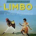 Limbo Hörbuch von Esther Figueroa Gesprochen von: Robin Miles