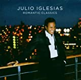 Romantic Classics by Iglesias, Julio Import edition (2006) Audio CD