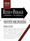 img - for By John Lucht Rites of Passage at $100,000 to $1 Million+: Your Insider's Lifetime Guide to Executive Job-changing book / textbook / text book