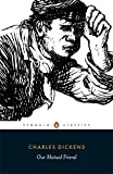img - for Our Mutual Friend (Penguin Classics) book / textbook / text book