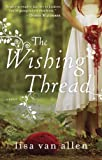 img - for The Wishing Thread: A Novel book / textbook / text book