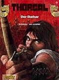Thorgal 27. Carlsen Comics (3551011605) by Jean Van Hamme