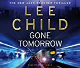 Lee Child Gone Tomorrow: (Jack Reacher 13)