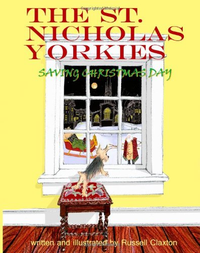 The St. Nicholas Yorkies: Saving Christmas Day
