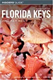 img - for Insiders' Guide to the Florida Keys and Key West, 11th (Insiders' Guide Series) book / textbook / text book