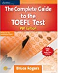 The Complete Guide to the TOEFL Test:...
