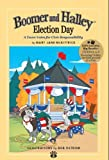 Boomer and Halley - Election Day (Little Lessons. Big Results., Book 3)