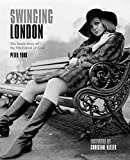 img - for Swinging London: The Inside Story of the 60s Capital of Cool book / textbook / text book