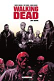 echange, troc Robert Kirkman, Tony Moore, Charlie Adlard, Cliff Rathburn - Walking Dead : Art book