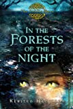 In the Forests of the Night: The Goblin Wars, Book Two (Goblin Wars (Quality))