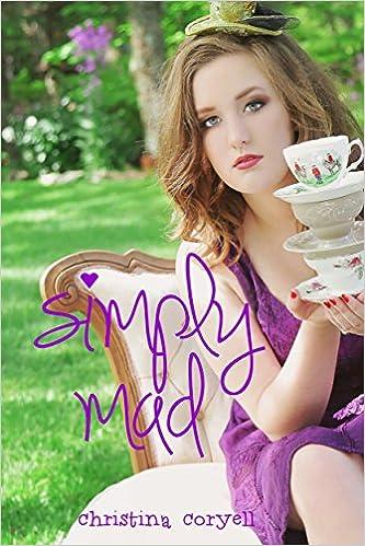 Simply Mad (Girls of Wonder Lane Book 1)