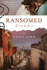 Ransomed dreams
