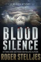 Blood Silence: A Gripping Killer Thriller (mac Mcryan Mystery Series)