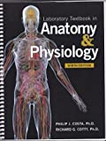 Laboratory Textbook in Anatomy & Physiology 9th Ed.