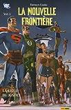 la nouvelle frontière t.3 ; la ligue de justice (284538839X) by Cooke, Darwyn