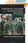 Corporate Soldiers and International...