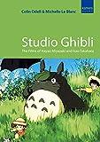 img - for Studio Ghibli: The Films of Hayao Miyazaki and Isao Takahata book / textbook / text book