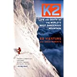 K2: Life and Death on the World's Most Dangerous Mountainby Ed Viesturs