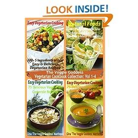 The Veggie Goddess Vegetarian Cookbook Collection: Volumes 1-4