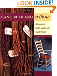 Cane, Rush and Willow: Weaving with N...