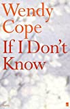 If I Don't Know (0571209556) by Cope, Wendy