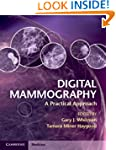 Digital Mammography: A Practical Appr...