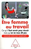 Etre femme au travail par Sarfat