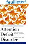 Attention Deficit Disorder - The Unfo...
