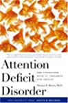 Attention Deficit Disorder: The Unfoc...