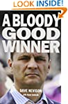 A Bloody Good Winner: Life as a Profe...