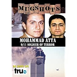 Mugshots: Mohammed Atta - Atta: Soldier of Terror (Amazon.com exclusive)
